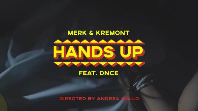 "Watch: ""Hands Up"" Music Video by Merk and Kremont Ft. DNCE"
